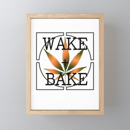 WAKE AND BAKE, ORANGE Cannabis Weed Smoke Marijuana Typography Framed Mini Art Print