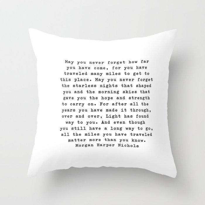 Typewriter Style Quote ((Morgan Harper Nichols)) Throw Pillow