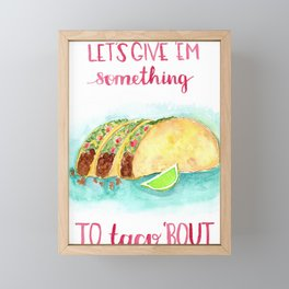 taco bout love Framed Mini Art Print
