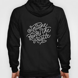 Fortune Favors the Hustle Hoody