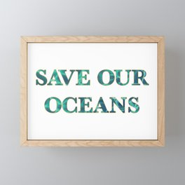 SAVE OUR OCEANS by Vastu Framed Mini Art Print