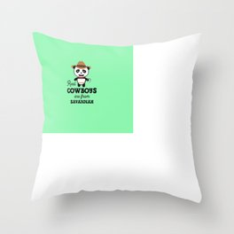 Real Cowboys are from Savannah T-Shirt Throw Pillow