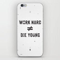 Work Hard, Die Young / Light iPhone & iPod Skin