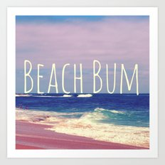Beach Bum Art Print