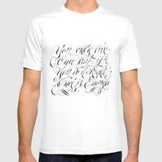 You only live once Mens Fitted Tee White MEDIUM