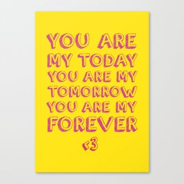 My Forever Canvas Print