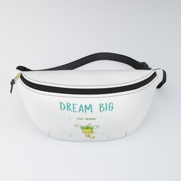 Dream BIG little mermaid Fanny Pack