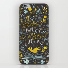 Books Fall Open, You Fall In iPhone & iPod Skin