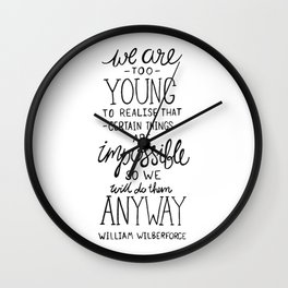 Do the Impossible - William Wilberforce Quote - BLACK Wall Clock