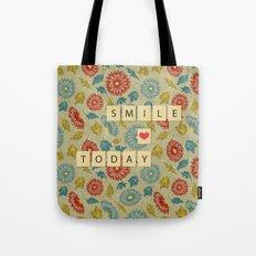 Smile Today Tote Bag