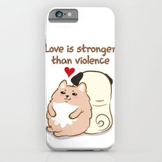Love is stronger than violence Slim Case iPhone 6s