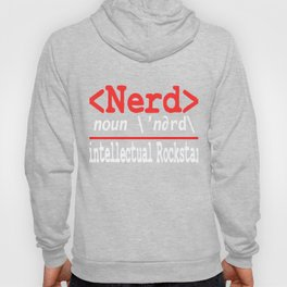"Nerd and rockstar at the same time? You can be both with this ""Nerd Intellectual Rockstar Tee"" Hoody"