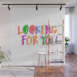 Looking For You Wall Mural