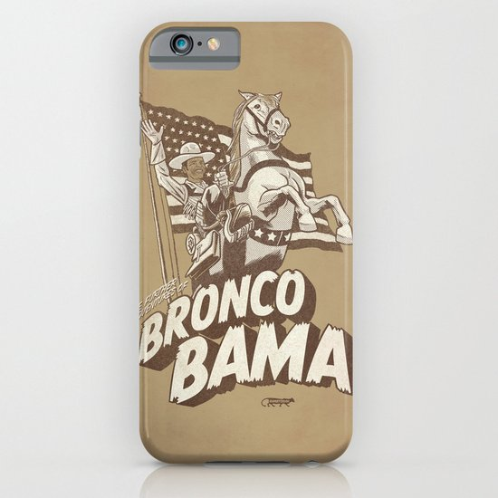 the further adventures of Bronco Bama iPhone & iPod Case