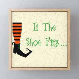 Witch Shoe If The Shoe Fits Framed Mini Art Print