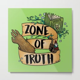 Zone of Truth Metal Print