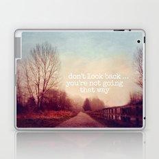 dont look back Laptop & iPad Skin