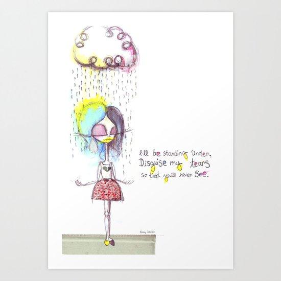 Rain on me... Art Print
