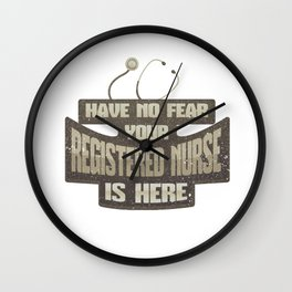 Nursing No Fear Your Registered Nurse is Here RN Wall Clock