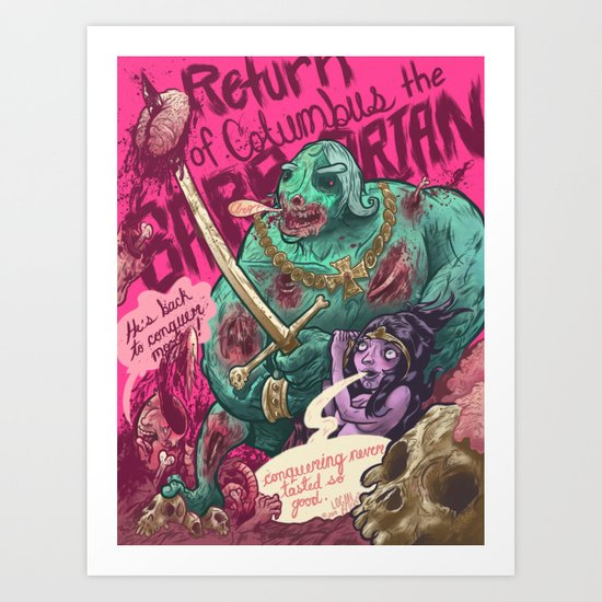 Columbus The Zombie Barbarian Art Print