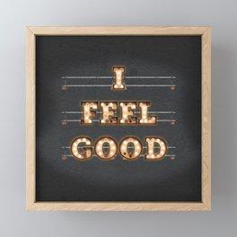 I feel Good Framed Mini Art Print