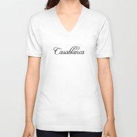 casablanca V-neck T-shirts featuring Casablanca by Blocks & Boroughs