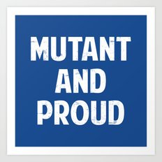 X-Men - Mutant and proud Art Print