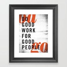 Do good. Framed Art Print