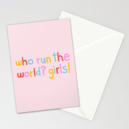 Who Run The World? Girls! Stationery Cards