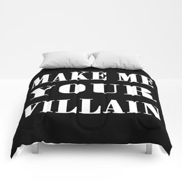 Make Me Your Villain Comforters