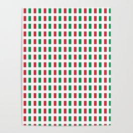 flag of Italia- Italy,Italia,Italian,Latine,Roma,venezia,venice,mediterreanean,Genoa,firenze Poster