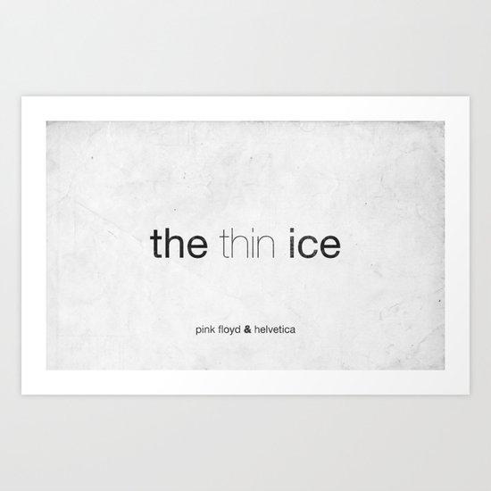 Thin Art Print