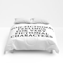 Non-Fictional Feels for Fictional Characters Comforters
