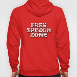 Free Speech Zone. Hoody