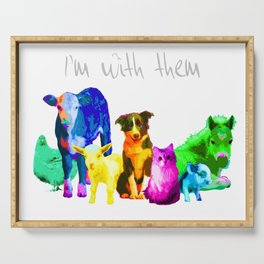 I'm With Them - Animal Rights - Vegan Serving Tray