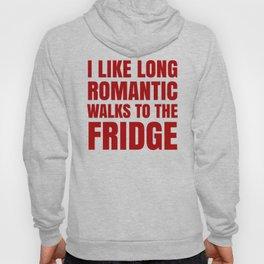 I LIKE LONG ROMANTIC WALKS TO THE FRIDGE (Red) Hoody