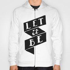 Let it Be Hoody