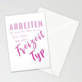 Arbeiten Ist Nichts Für Mich Bin Eher So Der Freizeit Typ mag Stationery Cards
