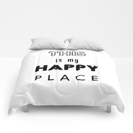 This is my happy place Comforters
