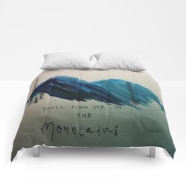 YOU'LL FIND ME IN THE MOUNTAINS Comforters