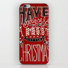 Have Yourself A Merry Little Christmas iPhone & iPod Skin