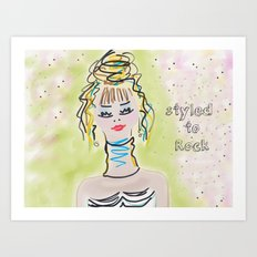 Styled To Rock  Art Print
