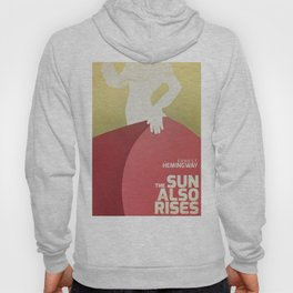 The sun also rises, Fiesta, Ernest Hemingway, classic book cover Hoody