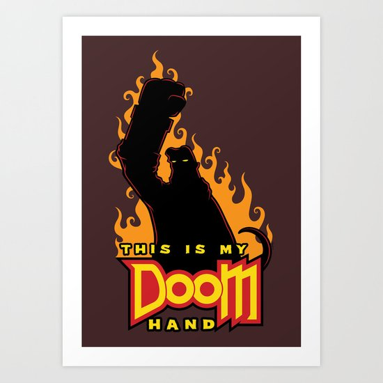 This is My Doom Hand Art Print