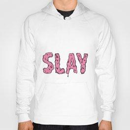 Slay Hoody