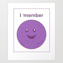I member - member berries Art Print