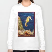 sea horse Long Sleeve T-shirts featuring Sea horse by Michelle Behar
