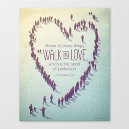Walk in Love Canvas Print