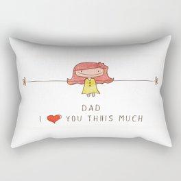 I love you dad girl Rectangular Pillow