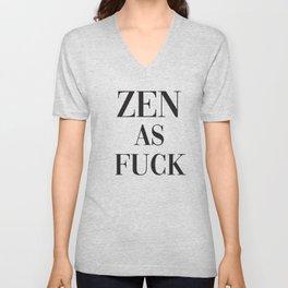 Zen As Fuck, Funny Pretty Yoga Quote Unisex V-Neck
